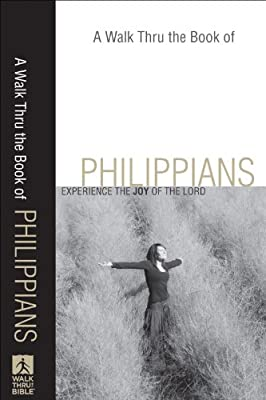 Walk Thru the Book of Philippians A: Experience the Joy of the Lord (Walk Thru the Bible Discussion Guides)