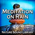 Cleansing Natural Rainfall for Restful Sleep and Deep Meditation