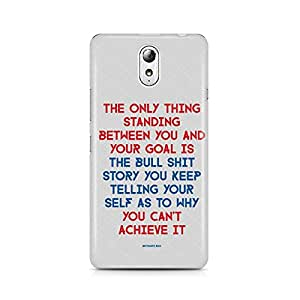 Motivatebox- Motivational Quote for Success - Only thing between you and your goal Lenovo Vibe P1M cover -Matte Polycarbonate 3D Hard case Mobile Cell Phone Protective BACK CASE COVER. Hard Shockproof Scratch-