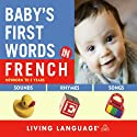 Baby's First Words in French Audiobook by  Living Language