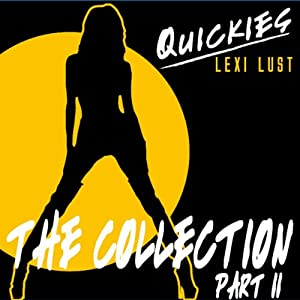Quickies Erotica: The Collection Part 2 Audiobook