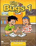 Big Bugs: Level 1: Pupil's Book