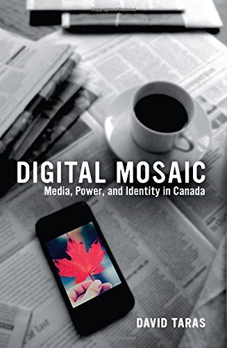 digital-mosaic-media-power-and-identity-in-canada-by-taras-david-2015-paperback