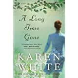 A Long Time Gone (New American Library) ~ Karen White