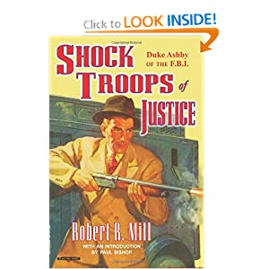 Shock Troops of Justice: Duke Ashby of the F.B.I.