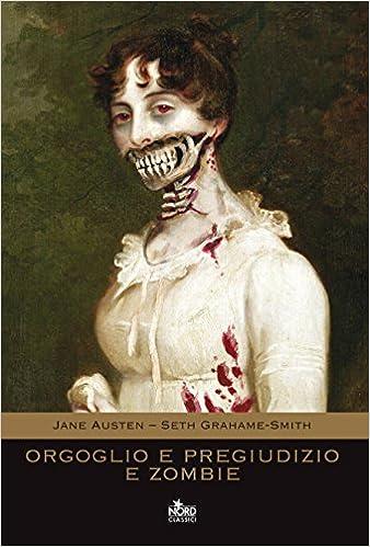 orgoglio e pregiudizio zombie-S.Grahame-Smith