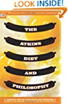 The Atkins Diet and Philosophy: Chewi...