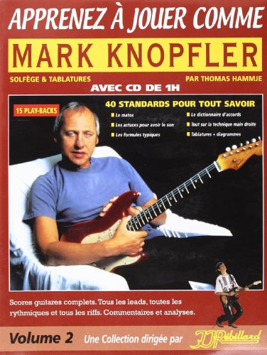 Apprenez a Jouer Comme Mark Knopfler Rebillard CD