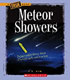 Meteor Showers (True Books: Space (Paperback))
