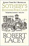 Sotheby's: Bidding for Class (0751523623) by Lacey, Robert