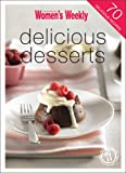 The Australian Women's Weekly Delicious Desserts (The Australian Women's Weekly Minis)