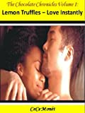 img - for Lemon Truffles - Love Instantly (The Chocolate Chronicles Book 1) book / textbook / text book