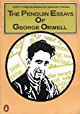 The Penguin Essays of George Orwell (0140090339) by GEORGE ORWELL