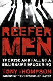 Reefer Men: The Rise and Fall of a Billionaire Drug Ring