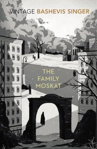 The Family Moskat (Vintage Classics)