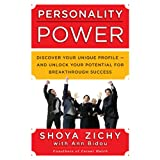img - for Personality Power: Discover Your Unique Profile - and Unlock Your Potential for Breakthrough Success book / textbook / text book