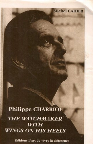 philippe-charriol-the-watchmaker-with-wings-on-his-feet