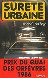 S�ret� urbaine : Prix du quai des orf�vres 1986 (Policier)