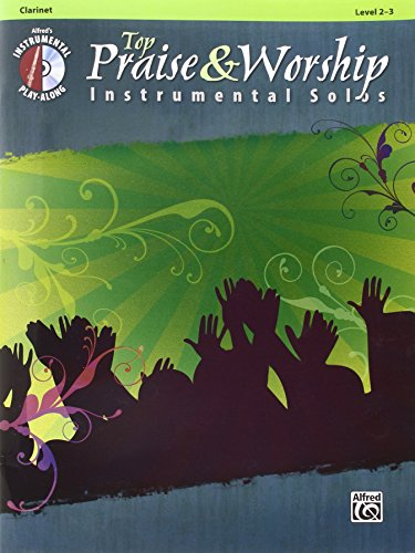 Top Praise & Worship Instrumental Solos: Clarinet (Book & CD) (Top Praise & Worship Instrumental Solos: Leve