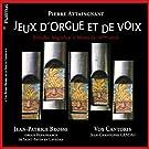 Jeu d'orgue et de voix, Pr�ludes, Magnificat et Motets du 16�me si�cle