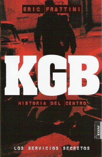 Kgb, Historia Del Centro