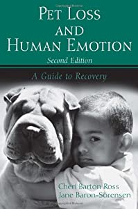 Pet Loss and Human Emotion, second edition: A Guide to Recovery from Taylor & Francis