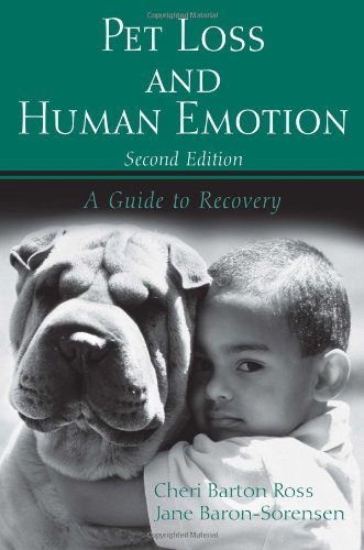 Pet Loss and Human Emotion, second edition: A Guide to Recovery