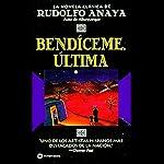 Bendiceme, Ultima | Rudolfo Anaya