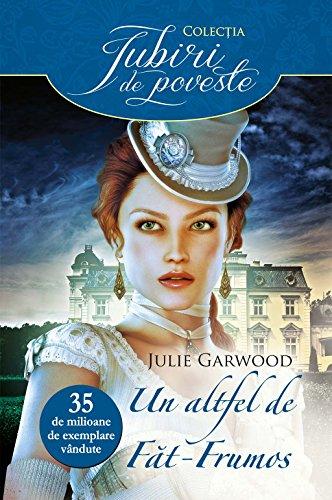 Julie Garwood - Un altfel de Făt-Frumos (Romansh Edition)