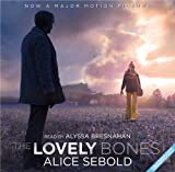 Alice Sebold The Lovely Bones (Film Tie-In)
