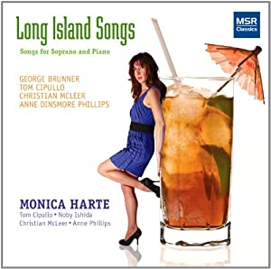 Long Island Songs - Songs for Soprano and Piano: Brunner, Cipullo, McLeer and Dinsmore Phillips [World Premiere Recordings]