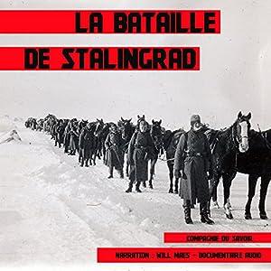 La bataille de Stalingrad (Les plus grandes batailles de l'Histoire) | Livre audio