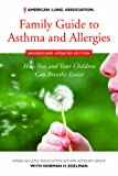 img - for American Lung Association Family Guide to Asthma and Allergies, Revised and Updated Edition: How You and Your Children Can Breathe Easier book / textbook / text book