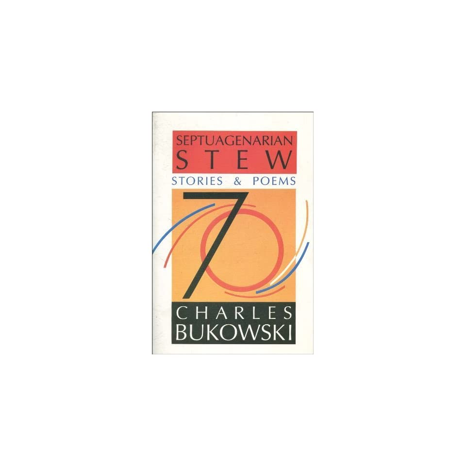 Stew Stories & Poems [Paperback] Charles Bukowski Books