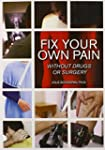 Fix Your Own Pain Without Drugs or Su...