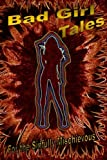 img - for Bad Girl Tales (Volume 1) book / textbook / text book