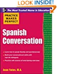 Practice Makes Perfect: Spanish Conve...