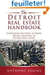 The Detroit Real Estate Handbook: Eve...