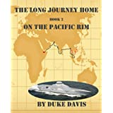 On The Pacific Rim (The Long Journey Home) ~ Duke Davis