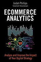 Ecommerce Analytics: Analyze and Improve the Impact of Your Digital Strategy Front Cover
