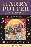 Harry Potter and the Deathly Hallows. J.K. Rowling (Harry Potter Celebratory Edtn)