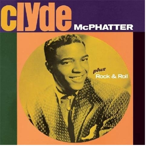 Clyde McPhatter - Clyde/rock & Roll - Zortam Music