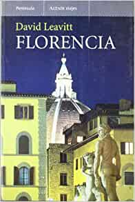 Florencia: David Leavitt: 9788483075883: Amazon.com: Books