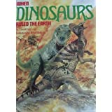 When Dinosaurs Ruled the Earthby David Norman