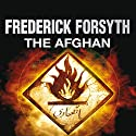 The Afghan Audiobook by Frederick Forsyth Narrated by Steven Crossley
