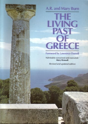 The Living Past of Greece (Icon Editions) PDF