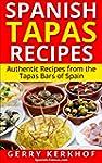 Spanish Tapas Recipes: Authentic Tapa...