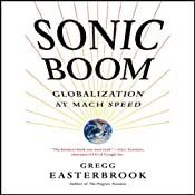 Sonic Boom: Globalization at Mach Speed   [Gregg Easterbrook]