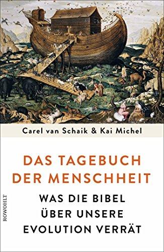 das-tagebuch-der-menschheit-was-die-bibel-uber-unsere-evolution-verrat