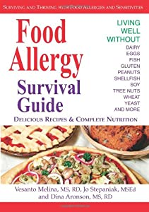 Food Allergy Survival Guide: Surviving and Thriving with Food Allergies and Sensitivities by Healthy Living Publications